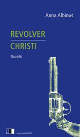 Cover-Bild Revolver Christi