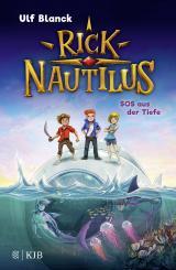Cover-Bild Rick Nautilus - SOS aus der Tiefe