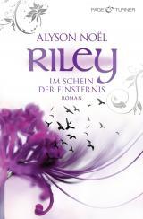 Cover-Bild Riley - Im Schein der Finsternis -
