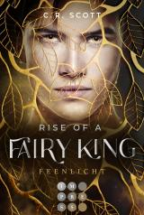 Cover-Bild Rise of a Fairy King. Feenlicht