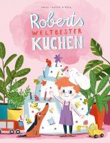 Cover-Bild Roberts weltbester Kuchen