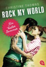Cover-Bild Rock My World - Ein heißer Sommer