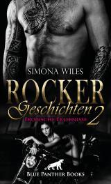 Cover-Bild Rocker Geschichten 2 | Erotische Erlebnisse