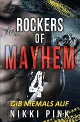 Cover-Bild Rockers of Mayhem / Gib niemals auf