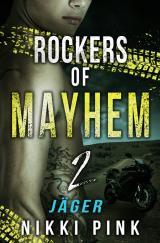 Cover-Bild Rockers of Mayhem / Jäger