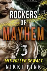 Cover-Bild Rockers of Mayhem / Mit voller Gewalt