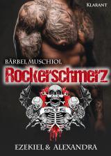 Cover-Bild Rockerschmerz. Ezekiel und Alexandra