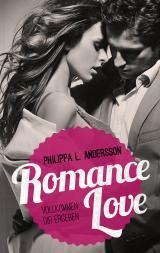 Cover-Bild Romance Love – Vollkommen dir ergeben