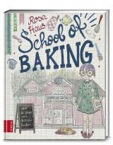 Cover-Bild Rosa Haus – School of baking