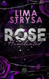 Cover-Bild ROSE - Humiliated