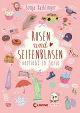 Cover-Bild Rosen und Seifenblasen – Verliebt in Serie