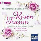 Cover-Bild Rosentraum. Meditationen und Entspannungsreisen