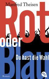 Cover-Bild Rot oder Blau - Du hast die Wahl