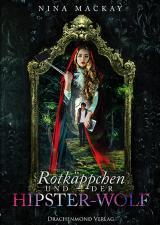 Cover-Bild Rotkäppchen und der Hipster-Wolf