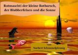 Cover-Bild Rotmaschti der kleine Rotbarsch, der Blubberfelsen und die Sonne