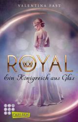 Cover-Bild Royal: Ein Königreich aus Glas