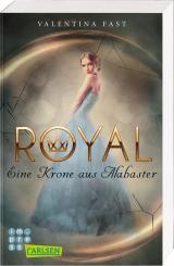 Cover-Bild Royal: Eine Krone aus Alabaster