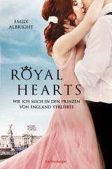 Cover-Bild Royal Hearts. Wie ich mich in den Prinzen von England verliebte