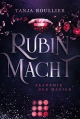 Cover-Bild Rubinmacht (Akademie der Magier 1)