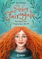 Cover-Bild Ruby Fairygale - Die Hüter der magischen Bucht