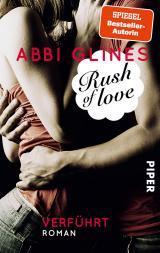 Cover-Bild Rush of Love – Verführt