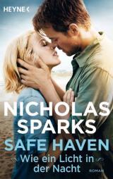 Cover-Bild Safe Haven - Wie ein Licht in der Nacht