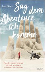 Cover-Bild Sag dem Abenteuer, ich komme