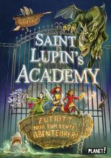 Cover-Bild Saint Lupin´s Academy 1: Zutritt nur für echte Abenteurer!