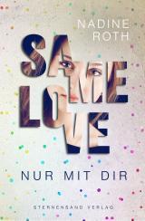 Cover-Bild SAMe Love (Band 1): Nur mit dir