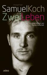 Cover-Bild Samuel Koch - Zwei Leben