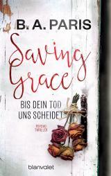 Cover-Bild Saving Grace - Bis dein Tod uns scheidet