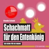 Cover-Bild Schachmatt für den Entenkönig