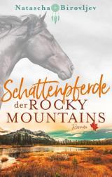 Cover-Bild Schattenpferde der Rocky Mountains