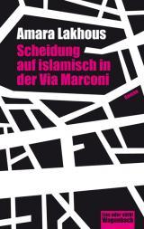 Cover-Bild Scheidung auf islamisch in der Via Marconi