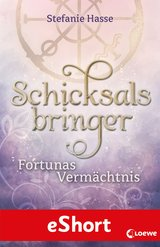Cover-Bild Schicksalsbringer - Fortunas Vermächtnis
