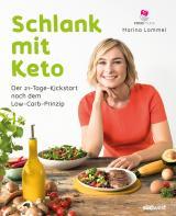Cover-Bild Schlank mit Keto: Der 21-Tage-Kickstart nach dem Low-Carb-Prinzip