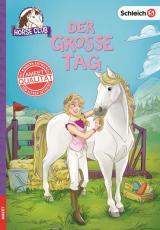 Cover-Bild SCHLEICH® Horse Club - Der große Tag