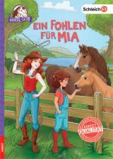 Cover-Bild Schleich Horse Club Ein Fohlen für Mia