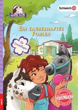 Cover-Bild SCHLEICH® Horse Club – Ein zauberhaftes Fohlen