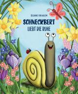 Cover-Bild Schneckbert liebt die Ruhe