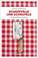Cover-Bild Schnüffelei und Schäufele