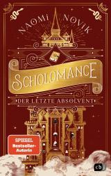 Cover-Bild Scholomance – Der letzte Absolvent