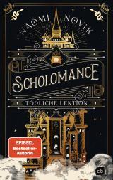 Cover-Bild Scholomance – Tödliche Lektion