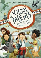 Cover-Bild School of Talents 1: Erste Stunde: Tierisch laut!