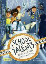 Cover-Bild School of Talents 2: Zweite Stunde: Stromausfall!