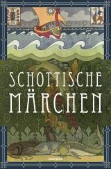 Cover-Bild Schottische Märchen (Schottland)