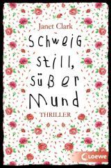 Cover-Bild Schweig still, süßer Mund