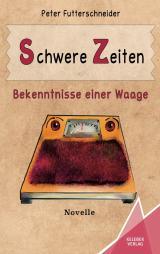 Cover-Bild Schwere Zeiten