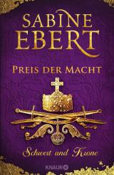 Cover-Bild Schwert und Krone - Preis der Macht