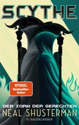 Cover-Bild Scythe – Der Zorn der Gerechten